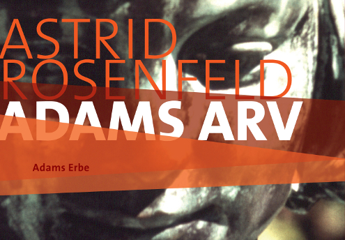 Astrid Rosenfeld Adams arv Ausschnitt hemsida