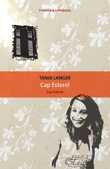 Cap Esterel av Tanja Langer