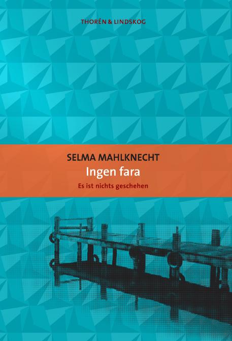 Ingen fara av Selma Mahlknecht