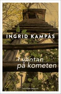 Ingrid Kampås_I väntan på kometen_Framsida