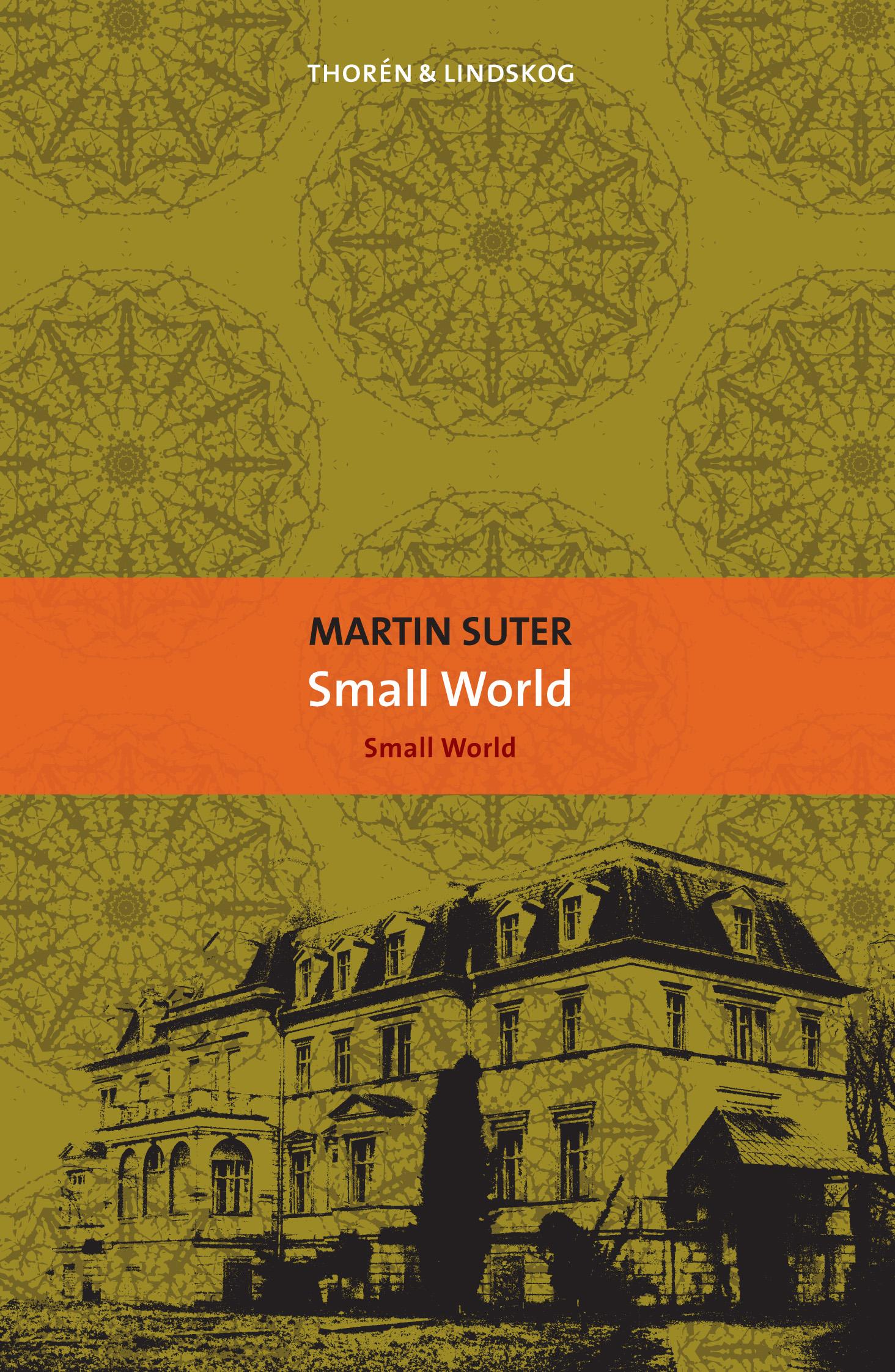 Martin Suter Small World